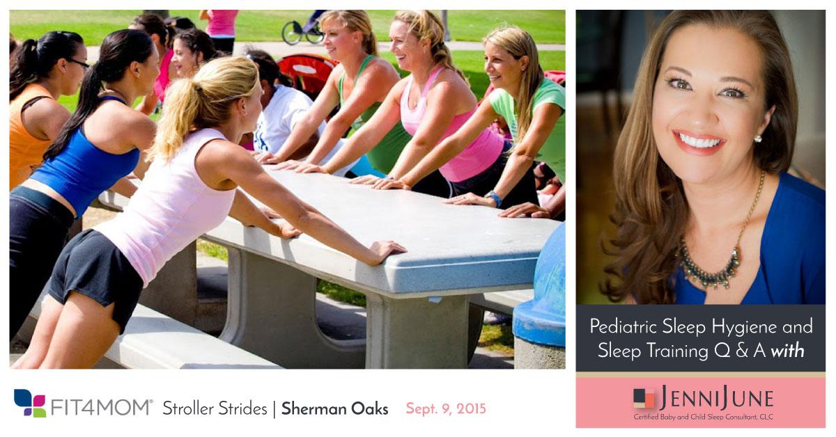 9/9 Jenni June & Fit4Mom Pediatric Sleep Hygiene and Sleep Training Q & A