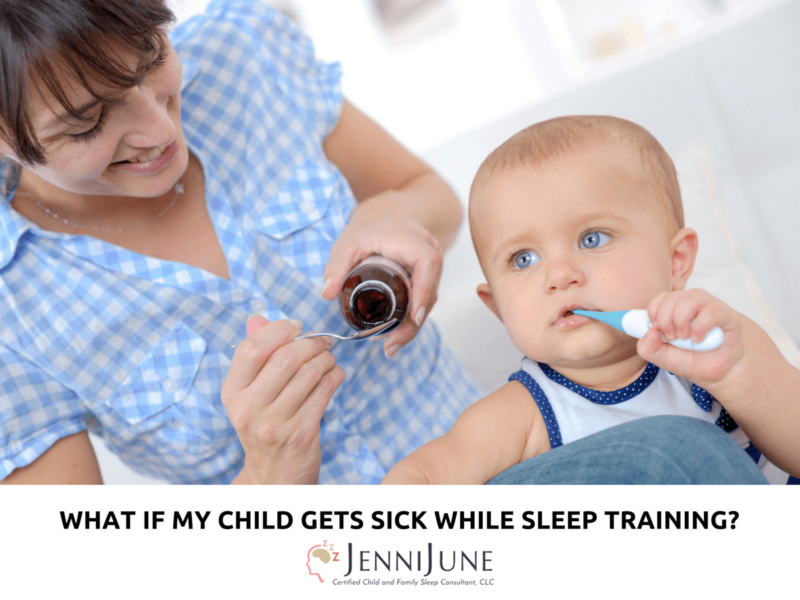 What If My Child Gets Sick While Sleep Training?
