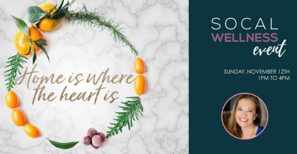 """11/12 – Join Jenni June @ """"Home Is Where The Heart Is"""" SoCal Wellness Event"""