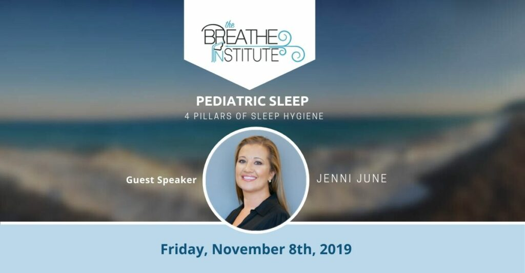 jenni-june-breathe-institute-guest-speaker-pediatric-sleep-nov-8